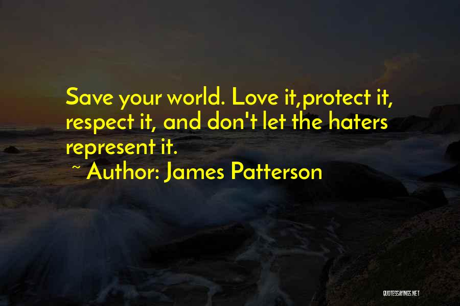 Haters Of Love Quotes By James Patterson