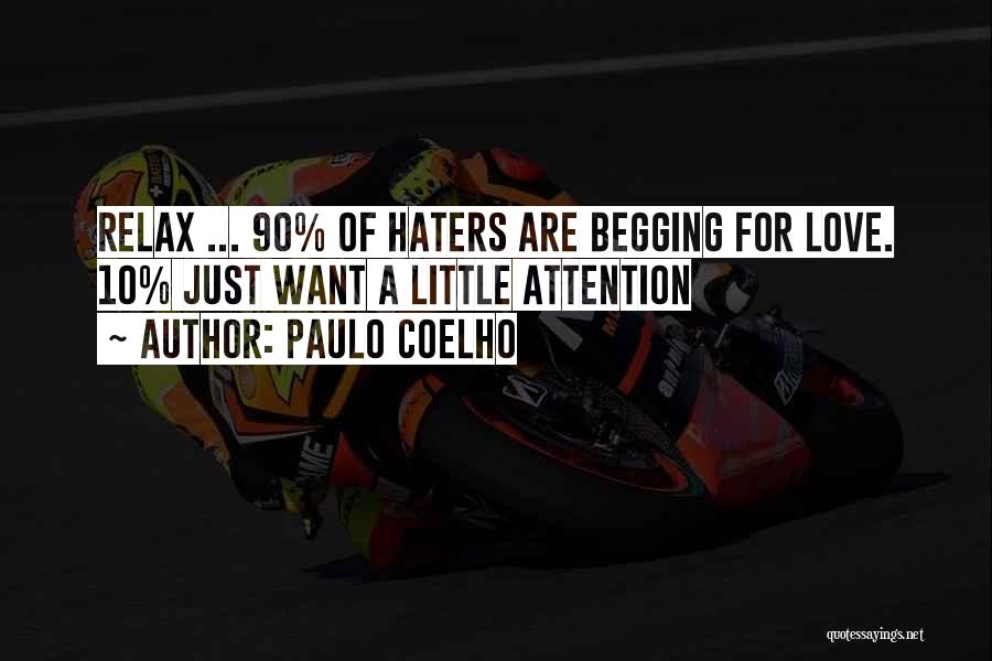 Haters Of Love Quotes By Paulo Coelho