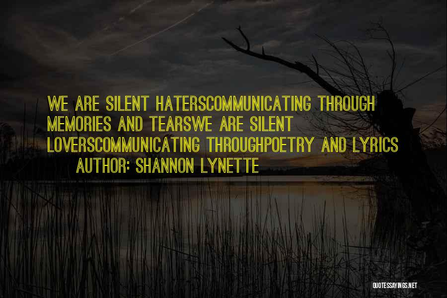 Haters Of Love Quotes By Shannon Lynette