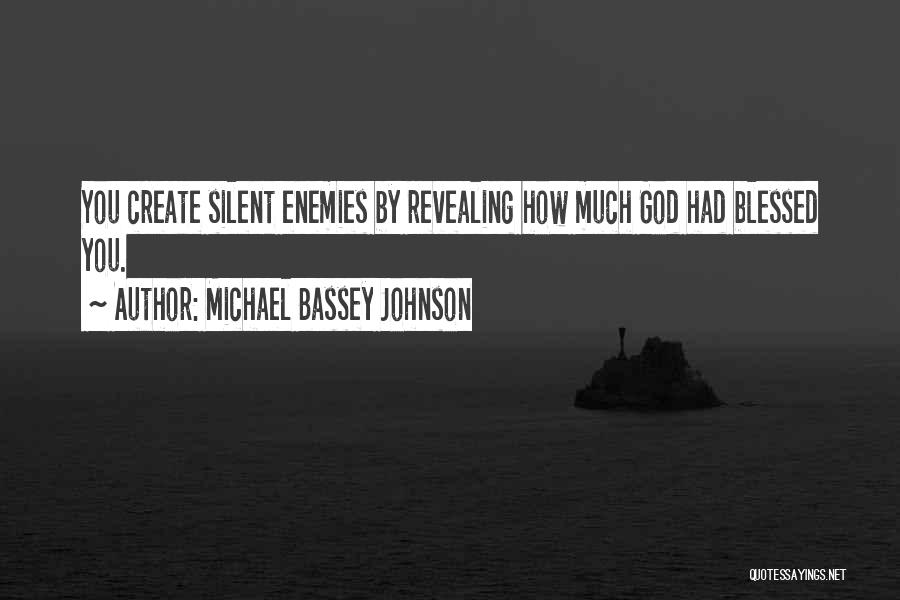 Haters Out There Quotes By Michael Bassey Johnson