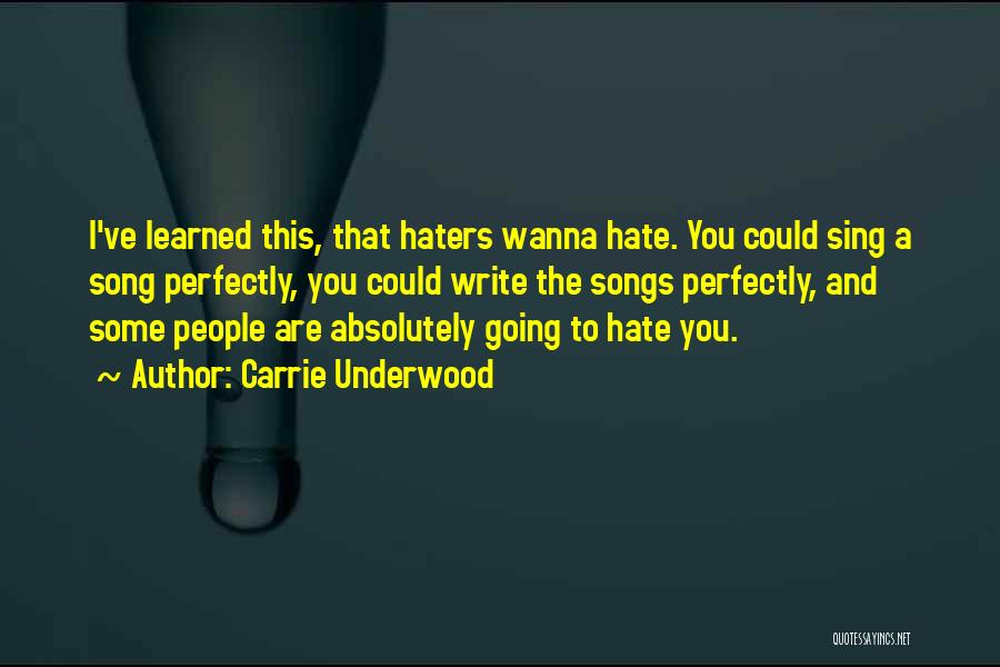 Haters Quotes By Carrie Underwood