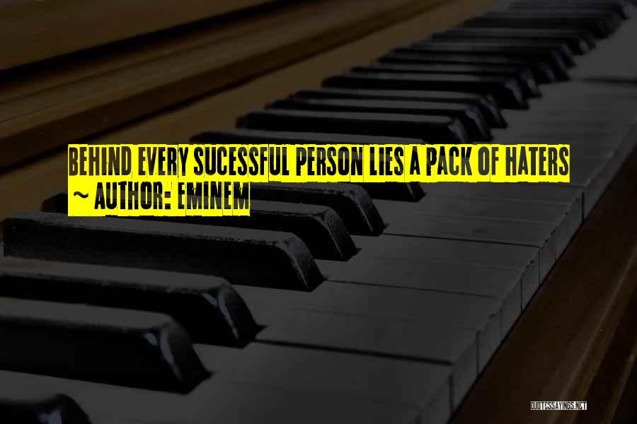 Haters Quotes By Eminem