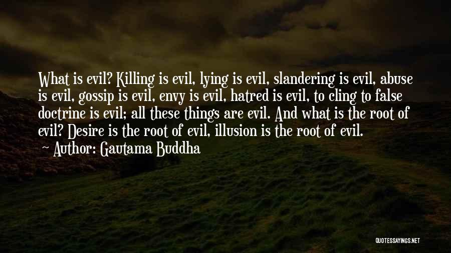 Haters Quotes By Gautama Buddha