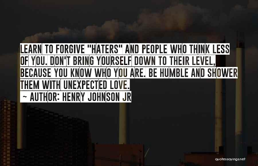 Haters Quotes By Henry Johnson Jr
