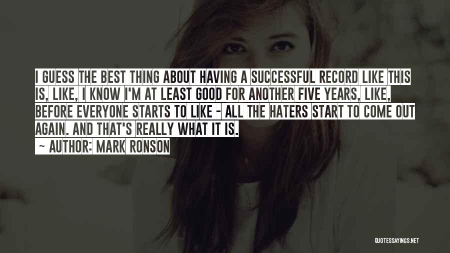 Haters Quotes By Mark Ronson