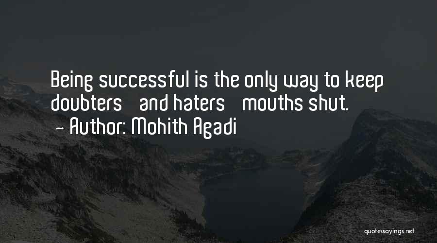 Haters Quotes By Mohith Agadi