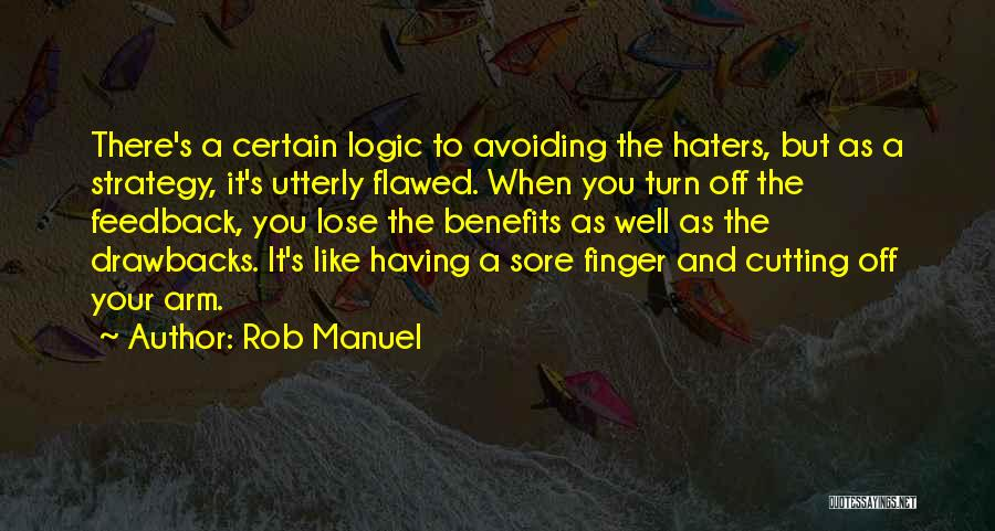 Haters Quotes By Rob Manuel