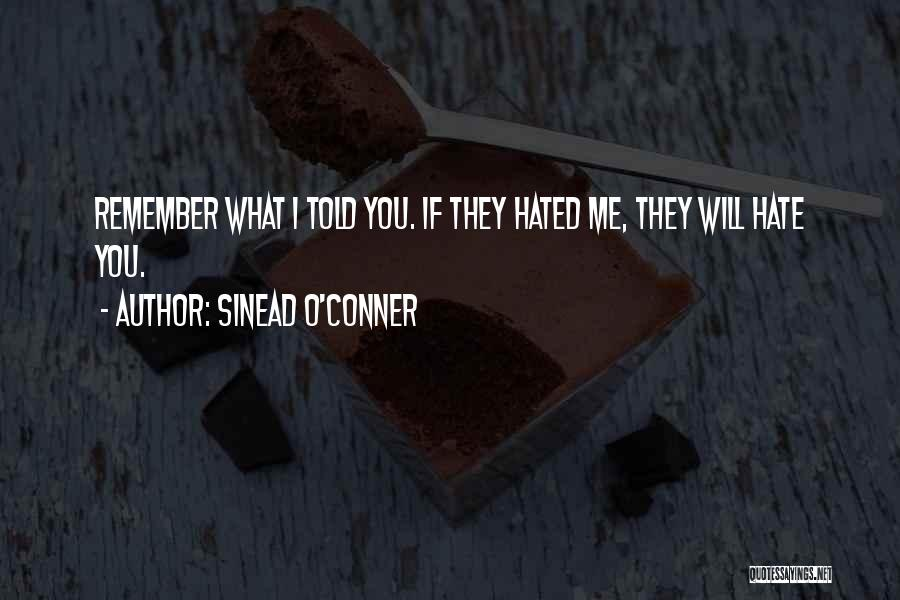 Haters Quotes By Sinead O'Conner