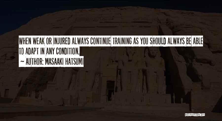 Hatsumi Quotes By Masaaki Hatsumi