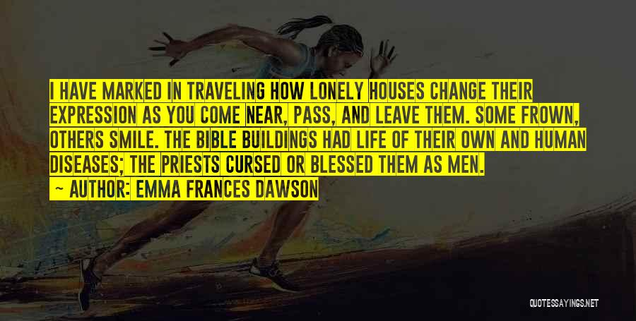 Haunted House 2 Quotes By Emma Frances Dawson