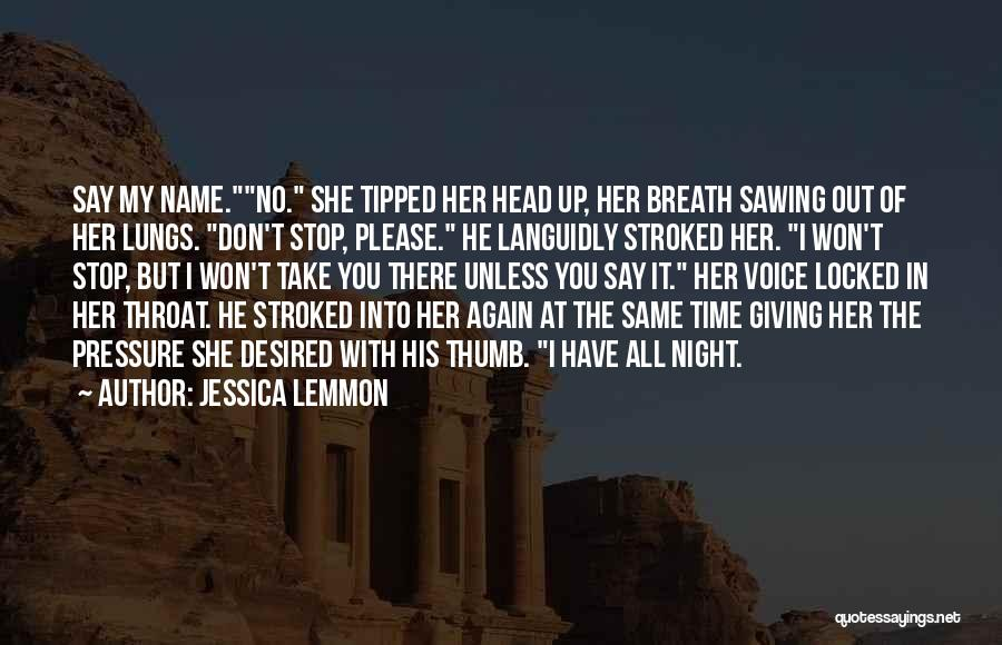 Haunted House 2 Quotes By Jessica Lemmon