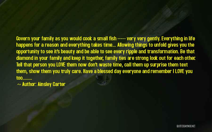 Have A Blessed Day My Love Quotes By Ainsley Carter