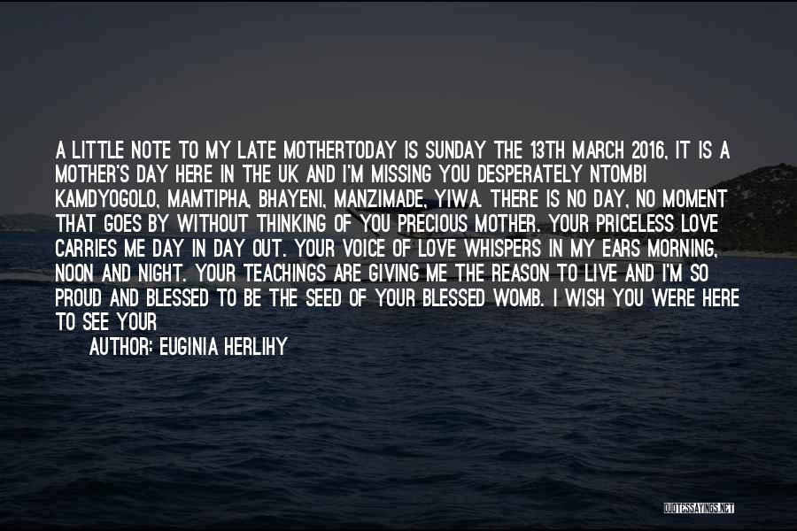Have A Blessed Day My Love Quotes By Euginia Herlihy
