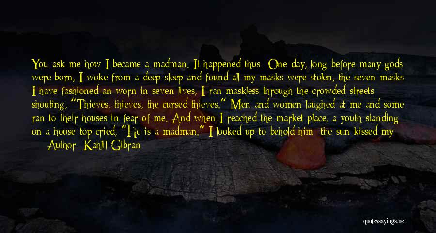 Have A Blessed Day My Love Quotes By Kahlil Gibran