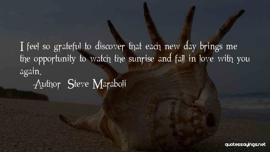 Have A Blessed Day My Love Quotes By Steve Maraboli