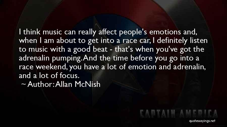 Have A Good Weekend Quotes By Allan McNish