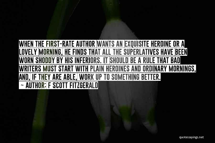 Have A Lovely Morning Quotes By F Scott Fitzgerald