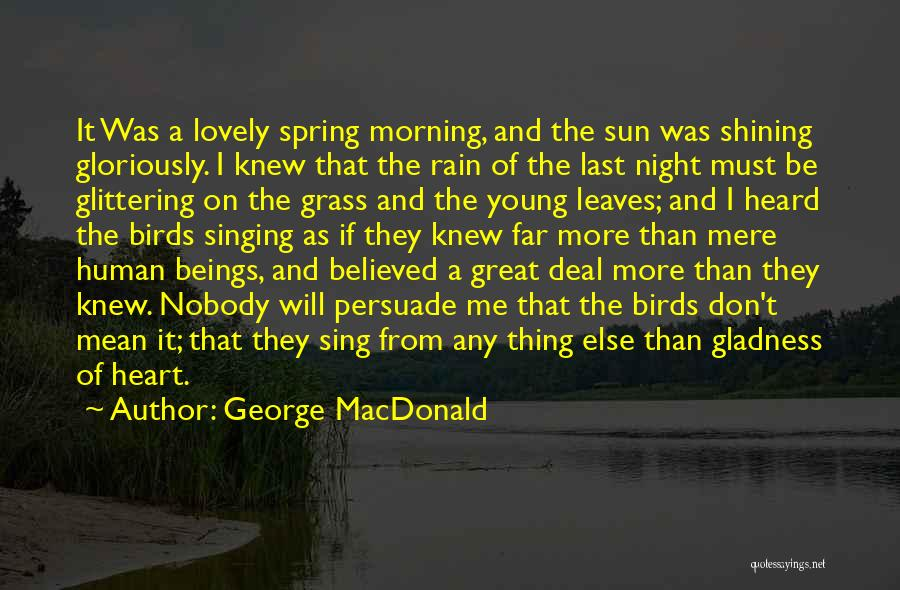 Have A Lovely Morning Quotes By George MacDonald