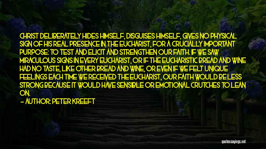 Have Faith And Be Strong Quotes By Peter Kreeft