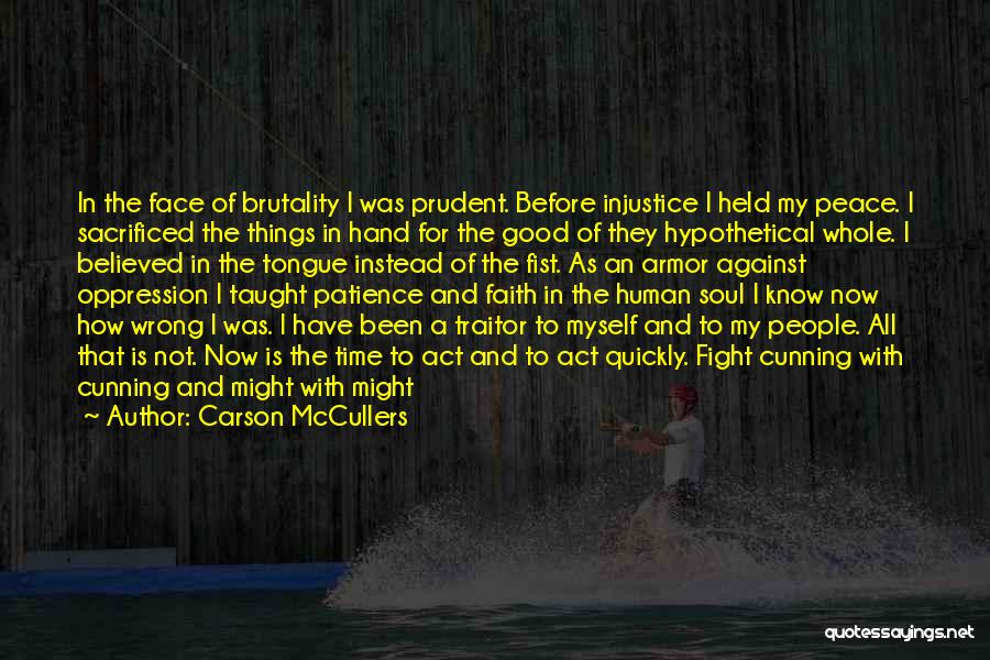 Have Faith And Patience Quotes By Carson McCullers
