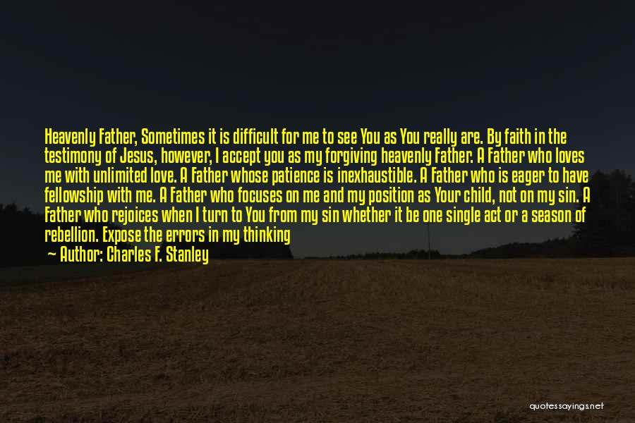 Have Faith And Patience Quotes By Charles F. Stanley