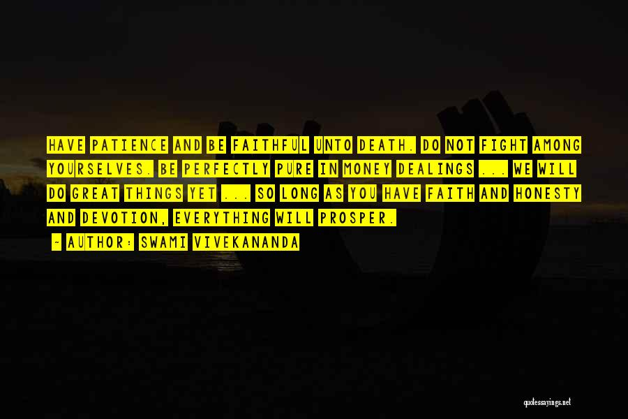 Have Faith And Patience Quotes By Swami Vivekananda