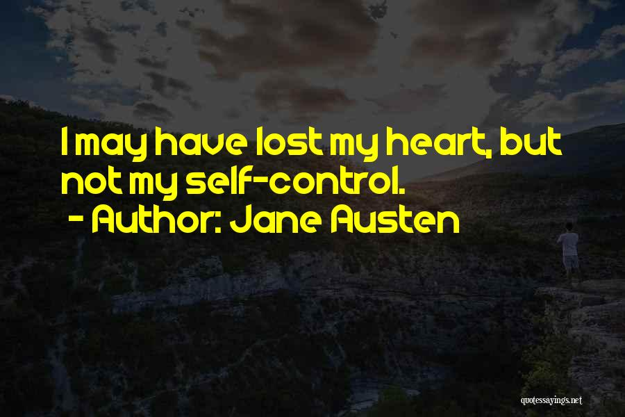 Have My Heart Quotes By Jane Austen