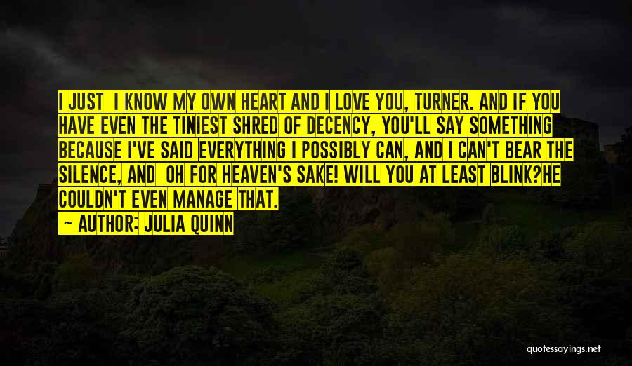 Have My Heart Quotes By Julia Quinn
