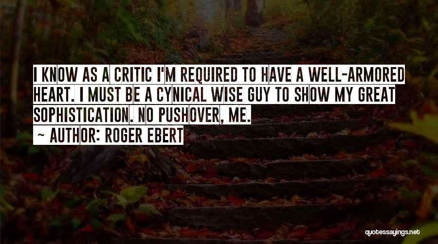 Have My Heart Quotes By Roger Ebert
