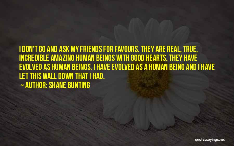 Have My Heart Quotes By Shane Bunting