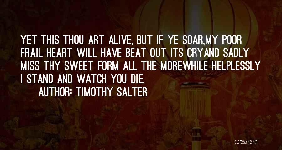 Have My Heart Quotes By Timothy Salter