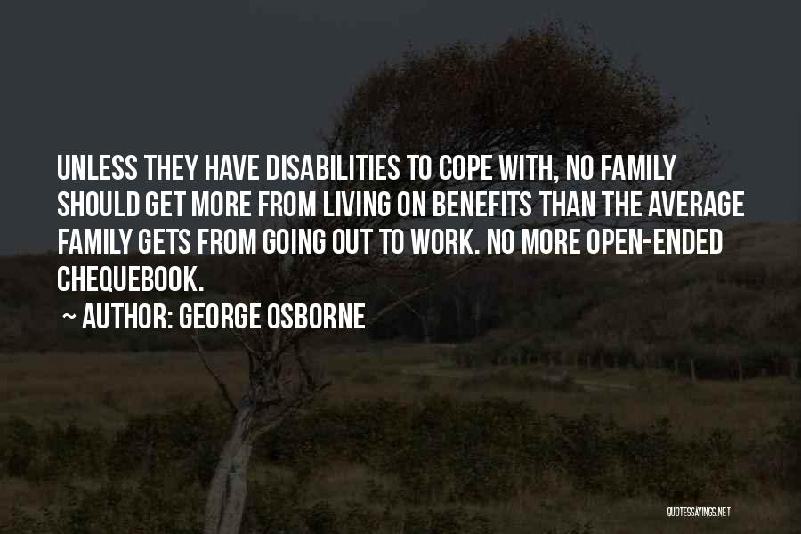 Have No Family Quotes By George Osborne
