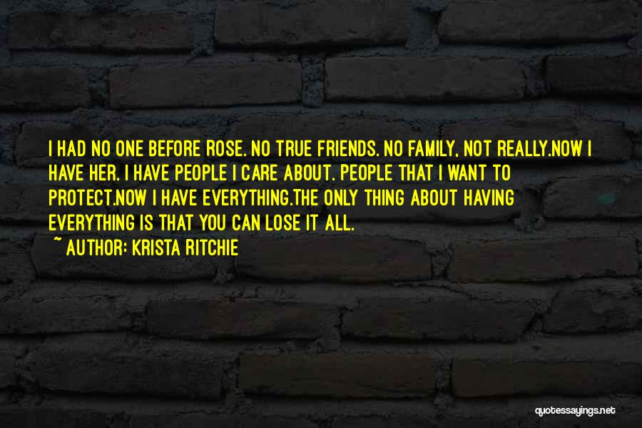 Have No Family Quotes By Krista Ritchie