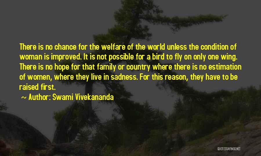 Have No Family Quotes By Swami Vivekananda