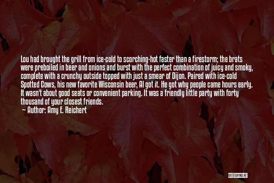 Have Several Seats Quotes By Amy E. Reichert