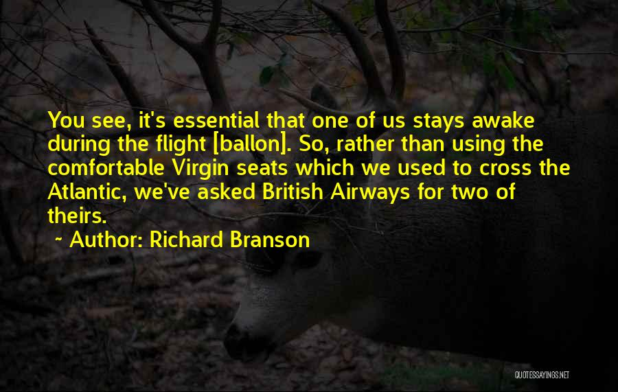 Have Several Seats Quotes By Richard Branson