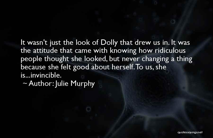 Have You Ever Looked At Someone And Thought Quotes By Julie Murphy