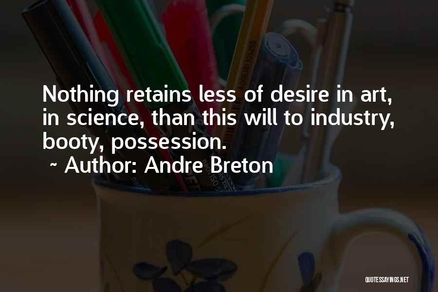 Having A Booty Quotes By Andre Breton