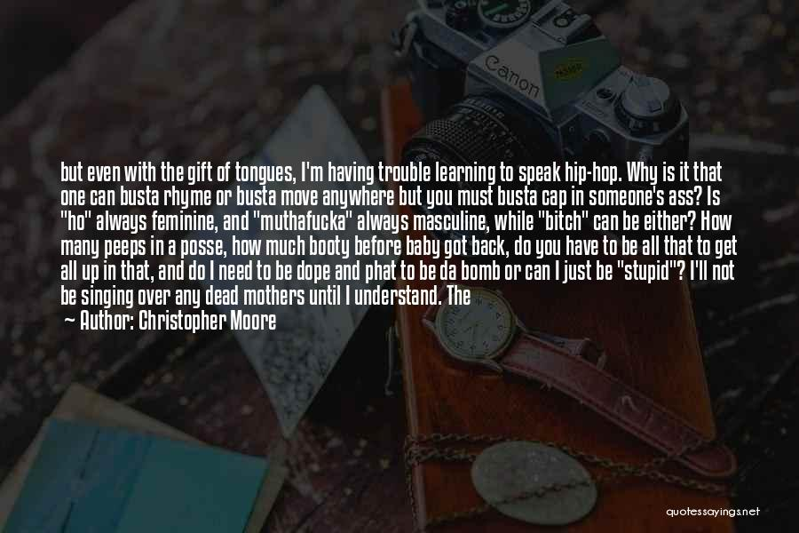 Having A Booty Quotes By Christopher Moore