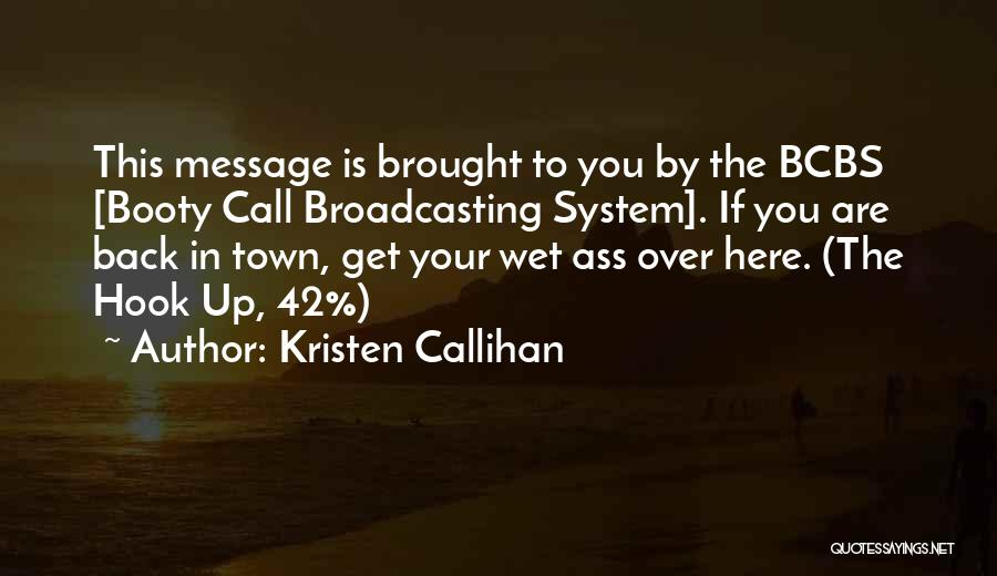 Having A Booty Quotes By Kristen Callihan