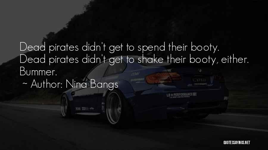 Having A Booty Quotes By Nina Bangs