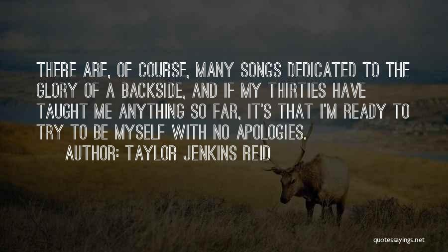 Having A Booty Quotes By Taylor Jenkins Reid