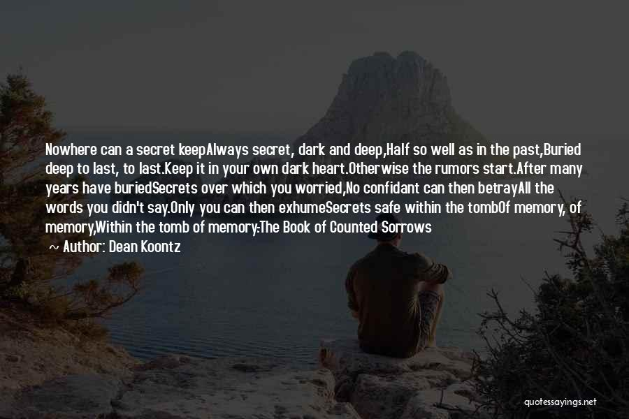 Having A Confidant Quotes By Dean Koontz