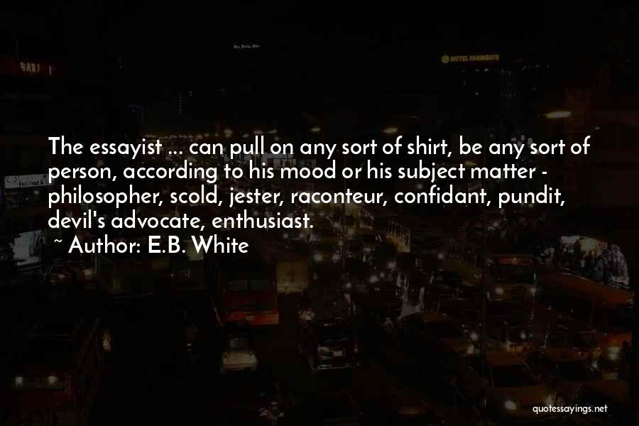 Having A Confidant Quotes By E.B. White