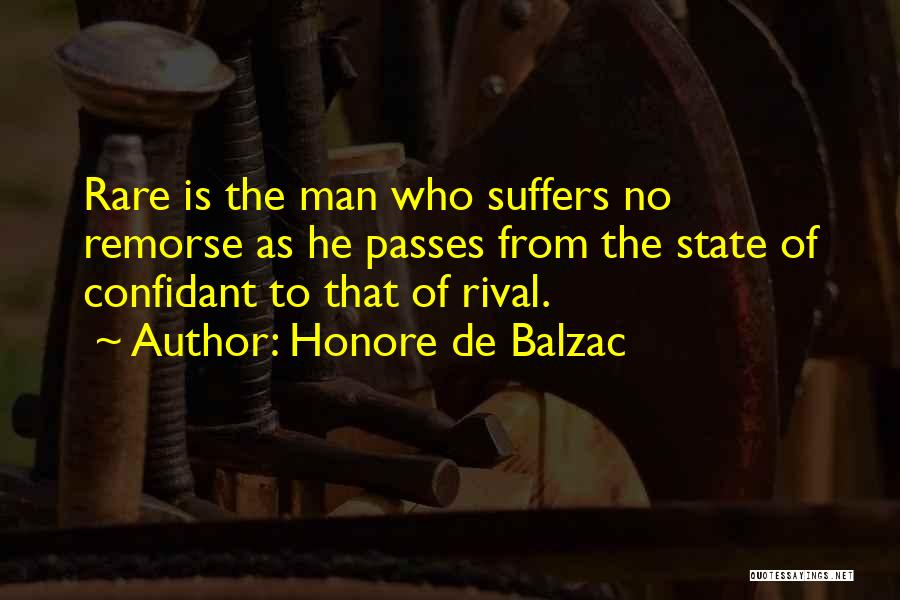Having A Confidant Quotes By Honore De Balzac