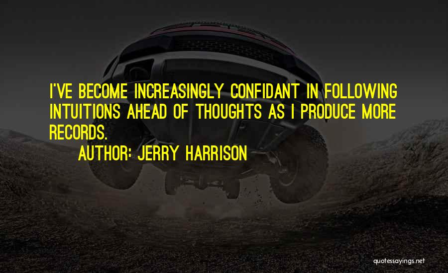 Having A Confidant Quotes By Jerry Harrison