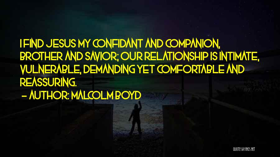 Having A Confidant Quotes By Malcolm Boyd