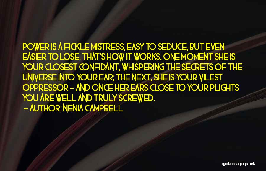 Having A Confidant Quotes By Nenia Campbell