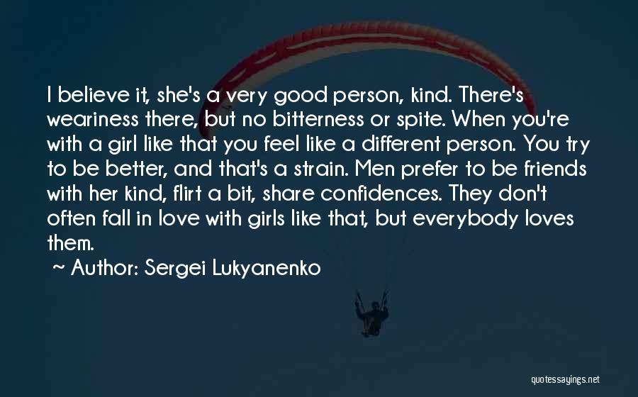 Having A Confidant Quotes By Sergei Lukyanenko