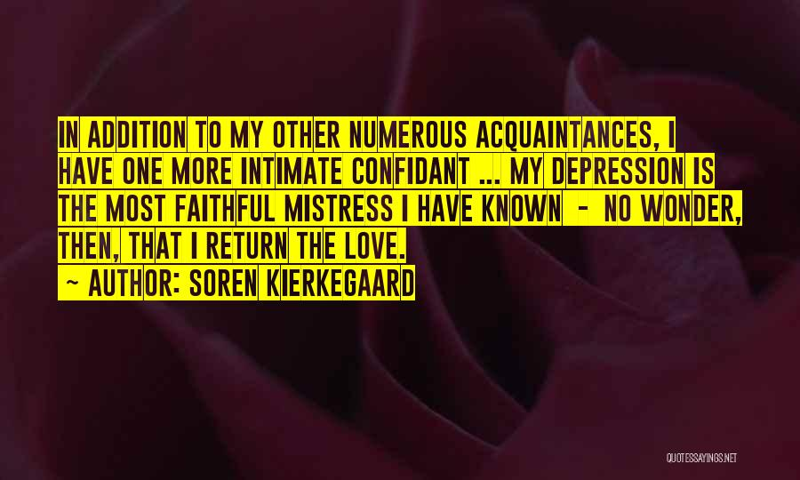 Having A Confidant Quotes By Soren Kierkegaard